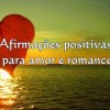 Afirmações positivas para amor