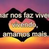 Amar nos faz viver