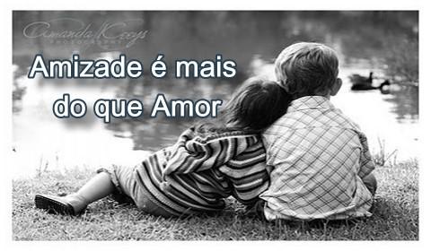 amizade é mais do que amor