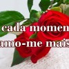 A cada momento amo-me mais!