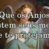 O Anjo que afasta o medo e nos protege